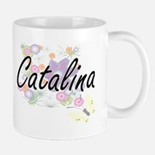 Catalina Artistic Name Design with Flowers Mugs