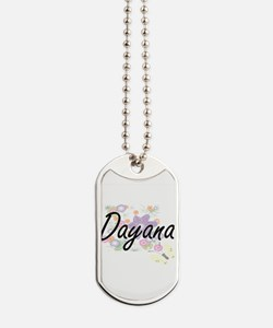 Dayana Artistic Name Design with Flowers Dog Tags