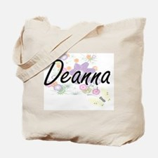 Deanna Artistic Name Design with Flowers Tote Bag