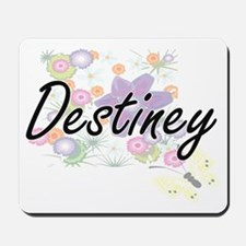 Destiney Artistic Name Design with Flowe Mousepad