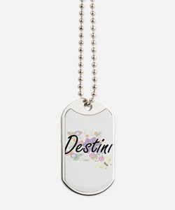 Destini Artistic Name Design with Flowers Dog Tags