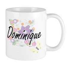 Dominique Artistic Name Design with Flowers Mugs