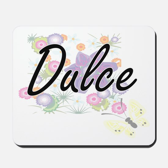 Dulce Artistic Name Design with Flowers Mousepad