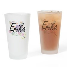 Erika Artistic Name Design with Flo Drinking Glass