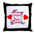 Sexy Dentist Throw Pillow