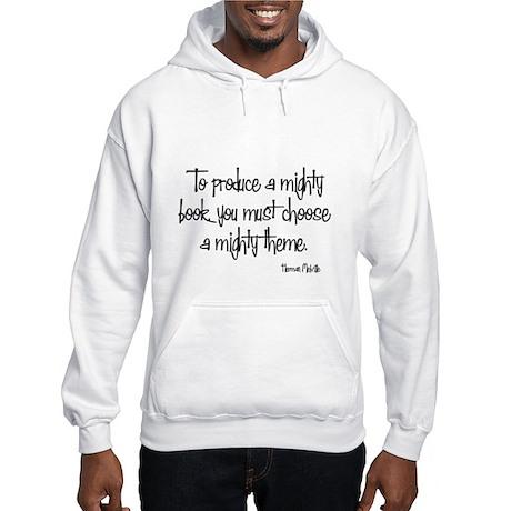 Herman Melville Quote Hooded Sweatshirt