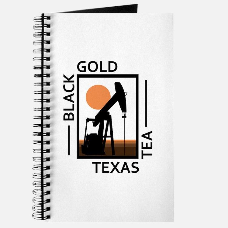 Black Gold Texas Tea Journal