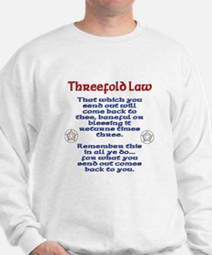 Threefold Law Sweatshirt
