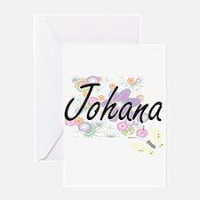 Johana Artistic Name Design with Fl Greeting Cards