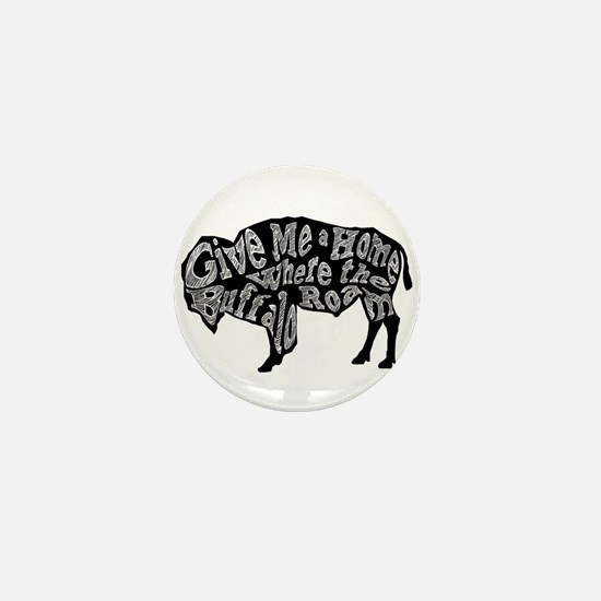 Give Me a Home Buffalo Roam Mini Button