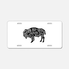 Give Me a Home Buffalo Roam Aluminum License Plate