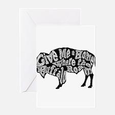 Give Me a Home Buffalo Roam Greeting Cards