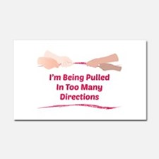 Im Being Pulled Car Magnet 20 x 12