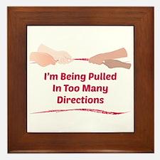 Im Being Pulled Framed Tile