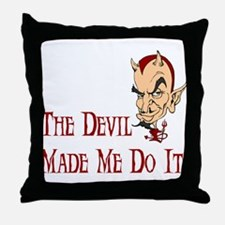 Devil made me do it Throw Pillow
