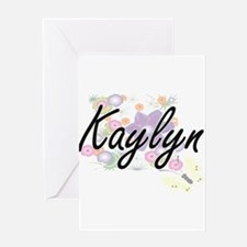 Kaylyn Artistic Name Design with Fl Greeting Cards