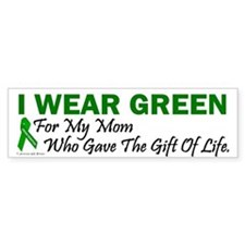 Green For Mom Organ Donor Donation Bumper Sticker