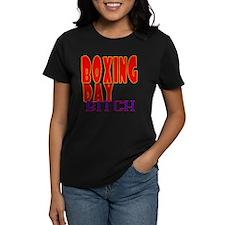 Boxing Day Bitch T-Shirt