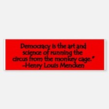 Mencken Quote Bumper Bumper Bumper Sticker