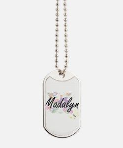 Madalyn Artistic Name Design with Flowers Dog Tags