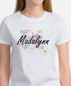 Madalynn Artistic Name Design with Flowers T-Shirt