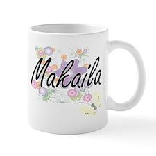 Makaila Artistic Name Design with Flowers Mugs