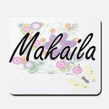 Makaila Artistic Name Design with Flower Mousepad