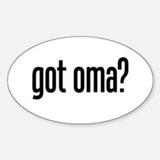 got oma? Oval Decal