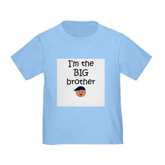 I'm the big brother 2 T