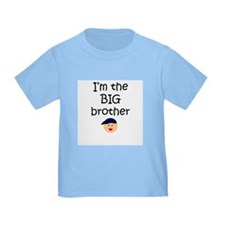 I'm the big brother 1 T