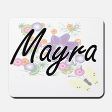 Mayra Artistic Name Design with Flowers Mousepad