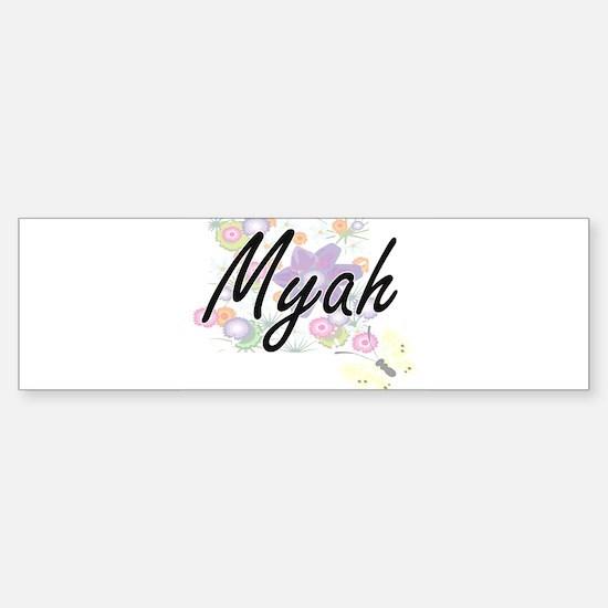 Myah Artistic Name Design with Flow Bumper Bumper Bumper Sticker