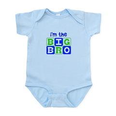 I'm the big bro Infant Bodysuit