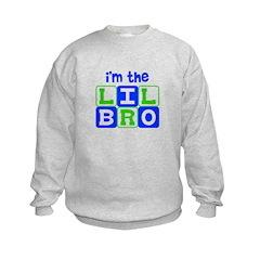 I'm the lil bro Sweatshirt