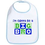 I'm gonna be a big bro Bib
