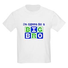 I'm gonna be a big bro T-Shirt