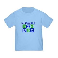 I'm gonna be a big bro T