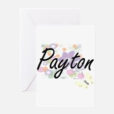 Payton Artistic Name Design with Fl Greeting Cards
