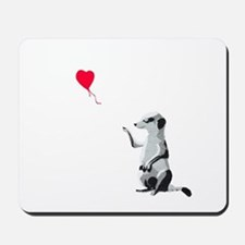Meerkat with the heart-shaped balloon - Mousepad
