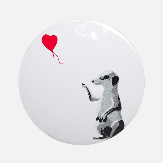 Meerkat with the heart-shaped ballo Round Ornament