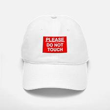 Do Not Touch Baseball Baseball Cap