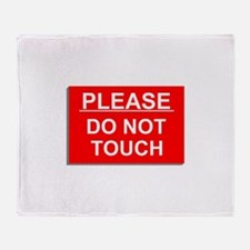 Do Not Touch Throw Blanket