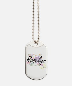 Roselyn Artistic Name Design with Flowers Dog Tags