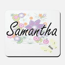 Samantha Artistic Name Design with Flowe Mousepad
