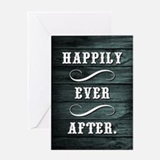 HAPPILY EVER... Greeting Cards