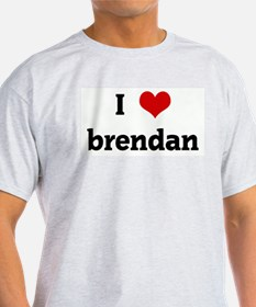 I Love brendan T-Shirt