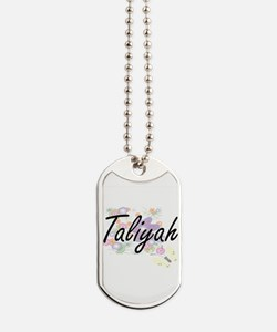 Taliyah Artistic Name Design with Flowers Dog Tags