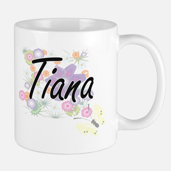 Tiana Artistic Name Design with Flowers Mugs
