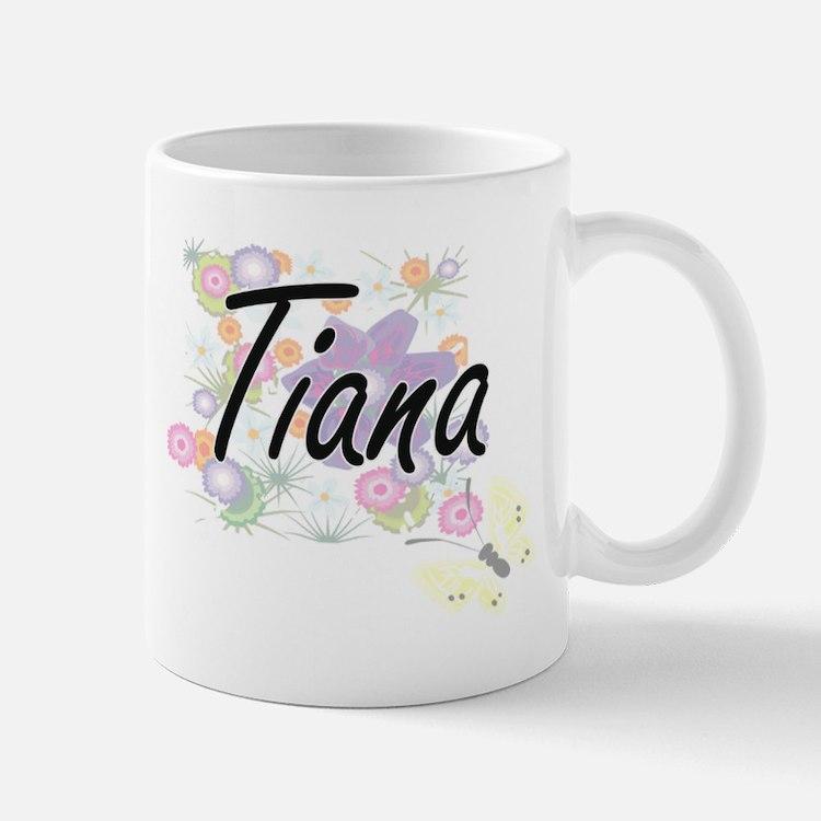 Tiana Artistic Name Design with Flowers Mugs
