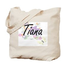 Tiana Artistic Name Design with Flowers Tote Bag